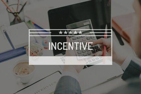 incentive: BUSINESS CONCEPT: INCENTIVE