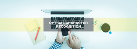 TECHNOLOGY CONCEPT: OPTICAL CHARACTER RECOGNITION
