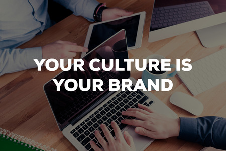 community recognition: YOUR CULTURE IS YOUR BRAND CONCEPT Stock Photo