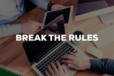 break the rules: BREAK THE RULES CONCEPT Stock Photo