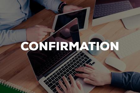 confirmacion: CONFIRMATION CONCEPT Foto de archivo