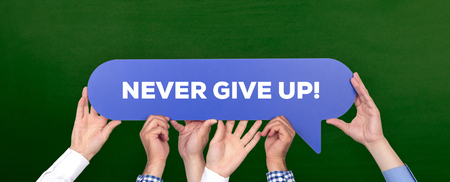 NEVER GIVE UP! CONCEPT Stock Photo