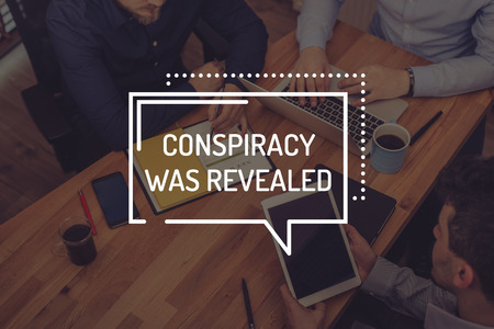 conspiracy: CONSPIRACY WAS REVEALED CONCEPT Stock Photo