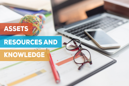 ASSETS RESOURCES AND KNOWLEDGE CONCEPT