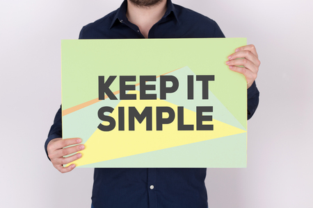 coherent: KEEP IT SIMPLE CONCEPT Stock Photo