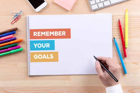 REMEMBER YOUR GOALS CONCEPT