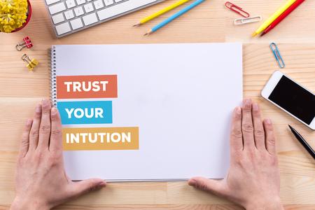 trust: TRUST YOUR INTUTION CONCEPT