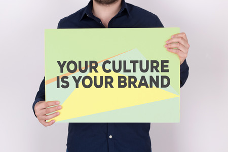 YOUR CULTURE IS YOUR BRAND CONCEPT Stock Photo