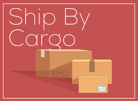 Ship By Cargo Concept