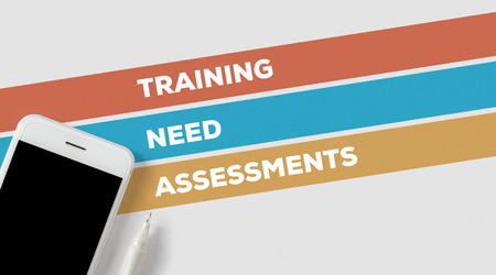 assessments: TRAINING NEED ASSESSMENTS CONCEPT Stock Photo
