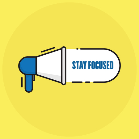 STAY FOCUSED CONCEPT