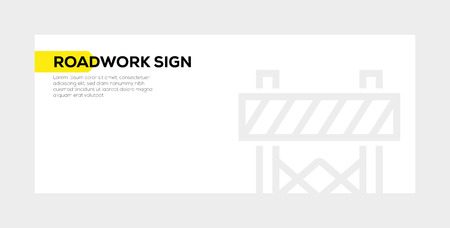 ROADWORK SIGN banner concept Illustration
