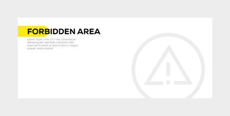 FORBIDDEN AREA BANNER CONCEPT