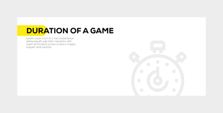 Duration of a game banner concept