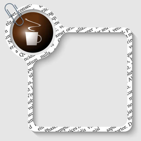 intermission: vector box for any text with cup of coffee and paper clip