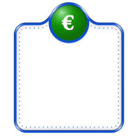 euro teken: blue vector box for text with euro sign
