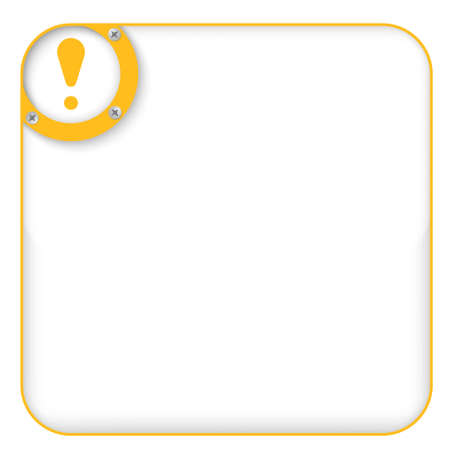 yellow box for entering text with exclamation mark