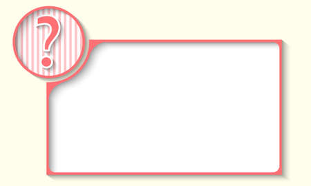 any: pink frame for any text with question mark