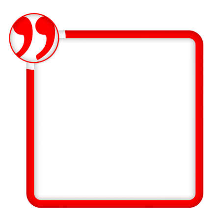 red frame for any text with quotation mark
