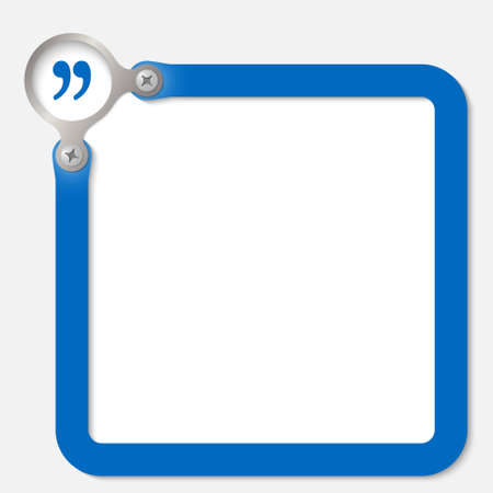 quotation: blue frame for any text with quotation mark