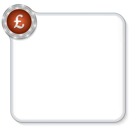 libra esterlina: vector marco para cualquier texto con el s�mbolo de libra esterlina