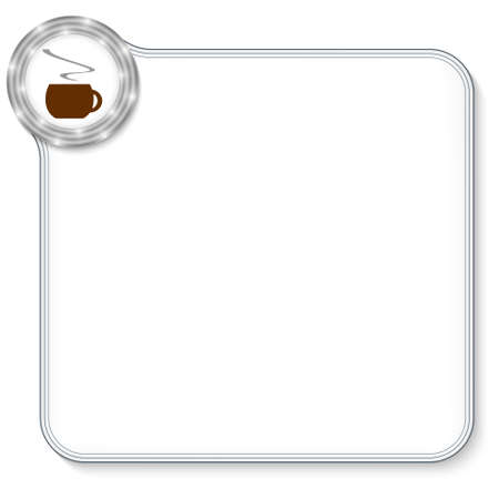 intermission: vector frame for any text and cup of coffee Illustration