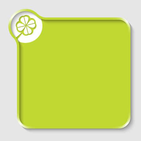 cloverleaf: green text box for entering text and cloverleaf Illustration