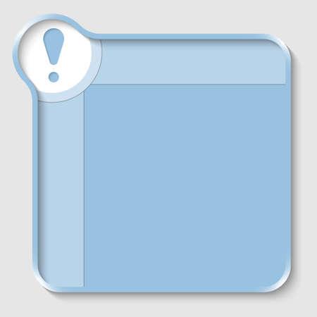 signo de admiracion: cuadro de texto azul para la introducci�n de texto y signo de exclamaci�n