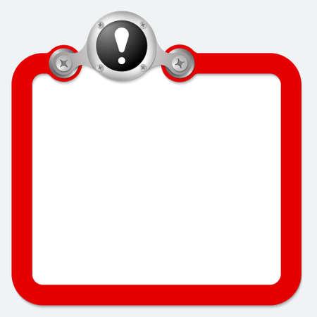 signo de admiracion: marco rojo para el texto y signo de exclamaci�n Vectores