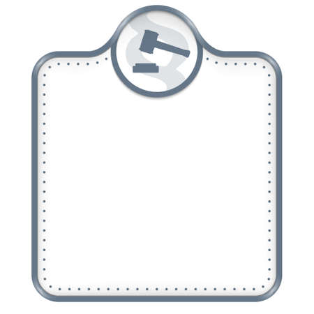Gray frame for your text and law symbol Illustration