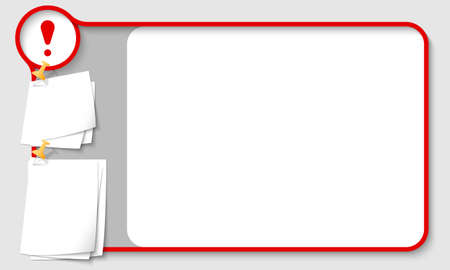 remark: Red abstract frame for your text with exclamation mark and  papers for remark Illustration