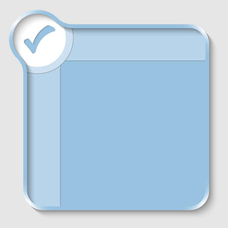 check box: blue text box for entering text and check box