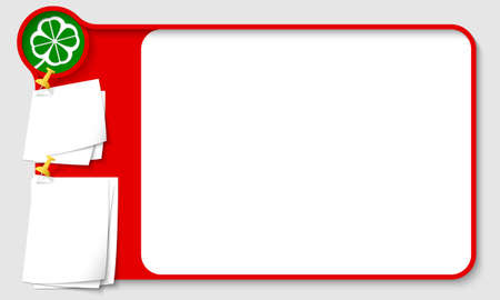 remark: Red abstract frame for your text with green cloverleaf and  papers for remark