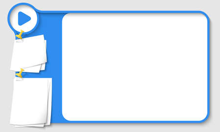 remark: Blue abstract frame for your text with play icon and  papers for remark Illustration