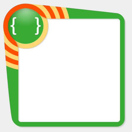 brackets: Green box for your text and square brackets