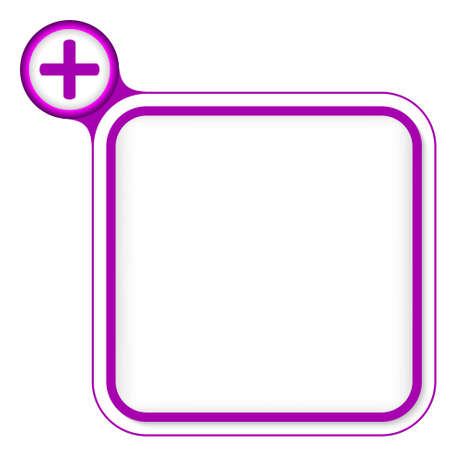 plus symbol: Purple frame for your text and plus symbol