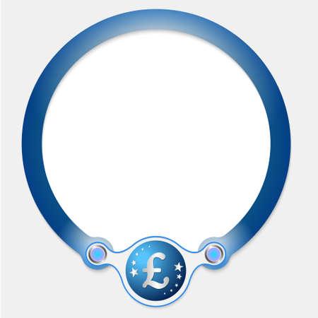 sterlina: Blu cornice circolare per il testo e la sterlina britannica icona Vettoriali