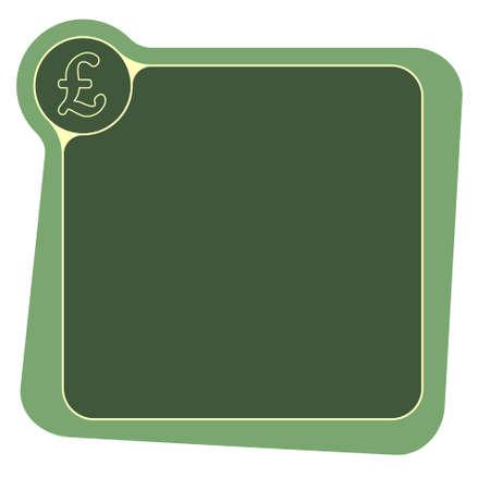 libra esterlina: Marco plano para el texto y la libra esterlina símbolo
