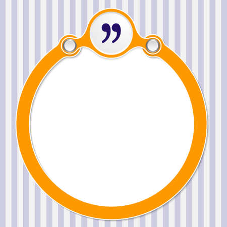 annular: circular frame for your text and quotation mark Illustration