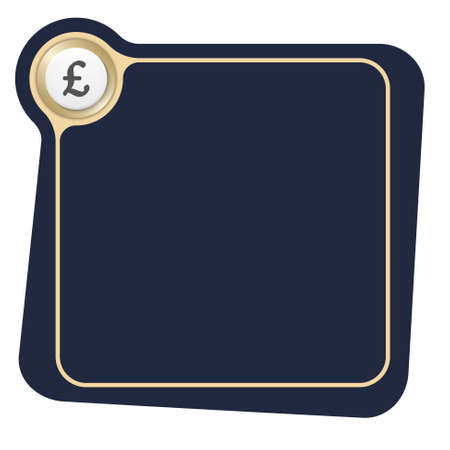Flat frame for your text and the symbol of pound sterling Vector