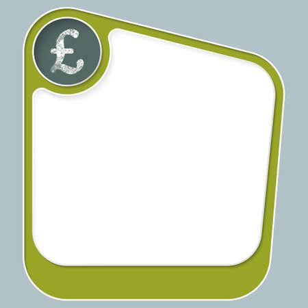 libra esterlina: Caja verde para el texto con marco blanco y la libra esterlina s�mbolo