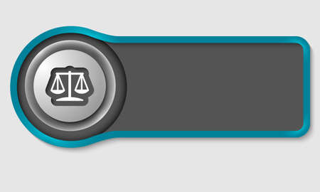 Abstract button for your white text and justice symbol