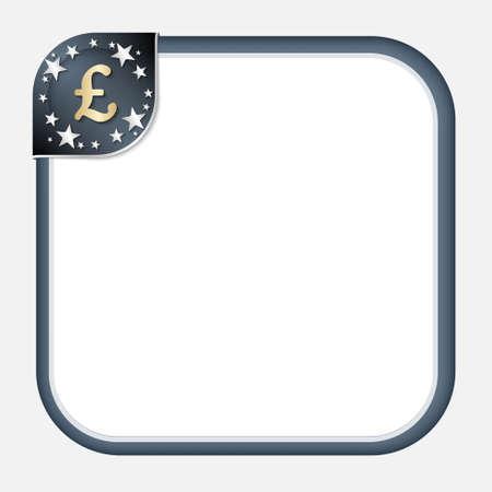 pound sterling: Resumen marco para el texto con el rincón oscuro y el símbolo de la libra esterlina