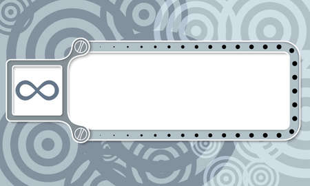 gray strip backdrop: Gray box with white frame for your text and infinity symbol Illustration