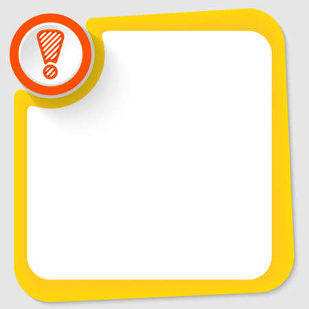 office work: Red circle and exclamation mark and yellow frame for your text Illustration