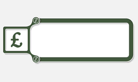 libra esterlina: caja verde con marco blanco para el símbolo de texto y la libra esterlina