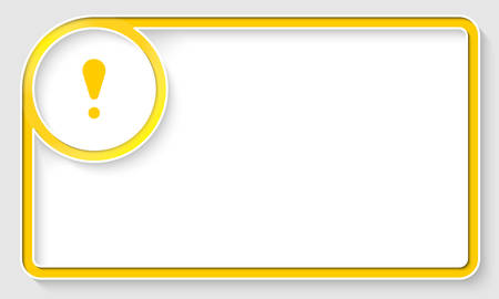 text box: Yellow text frame and white circle box with exclamation mark Illustration