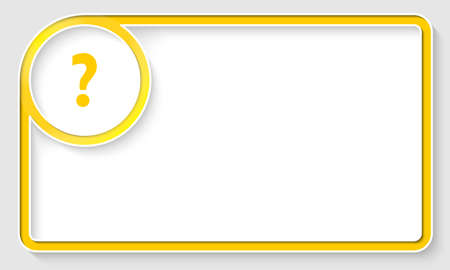 text box: Yellow text frame and white circle box with question mark