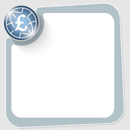 pound sterling: círculo azul con símbolo de la libra esterlina y el marco para el texto