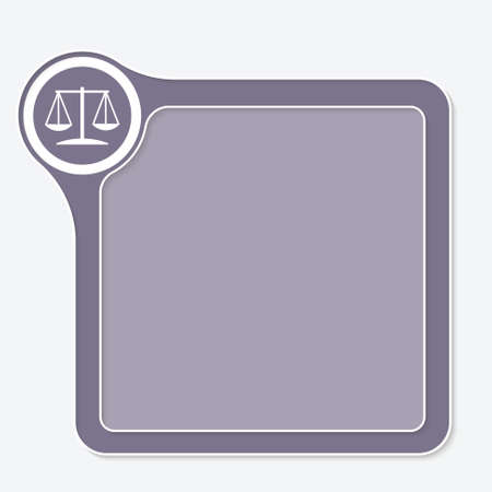 inscribe: Vector frame for your text and symbol of justice Illustration